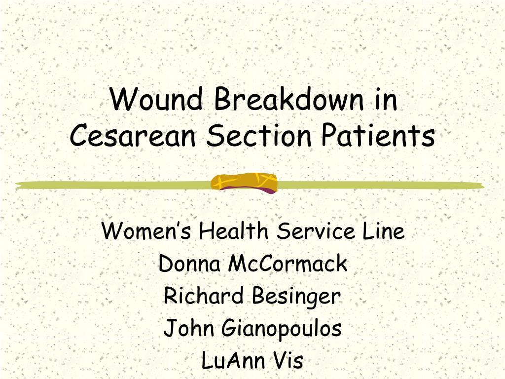 wound breakdown in cesarean section patients