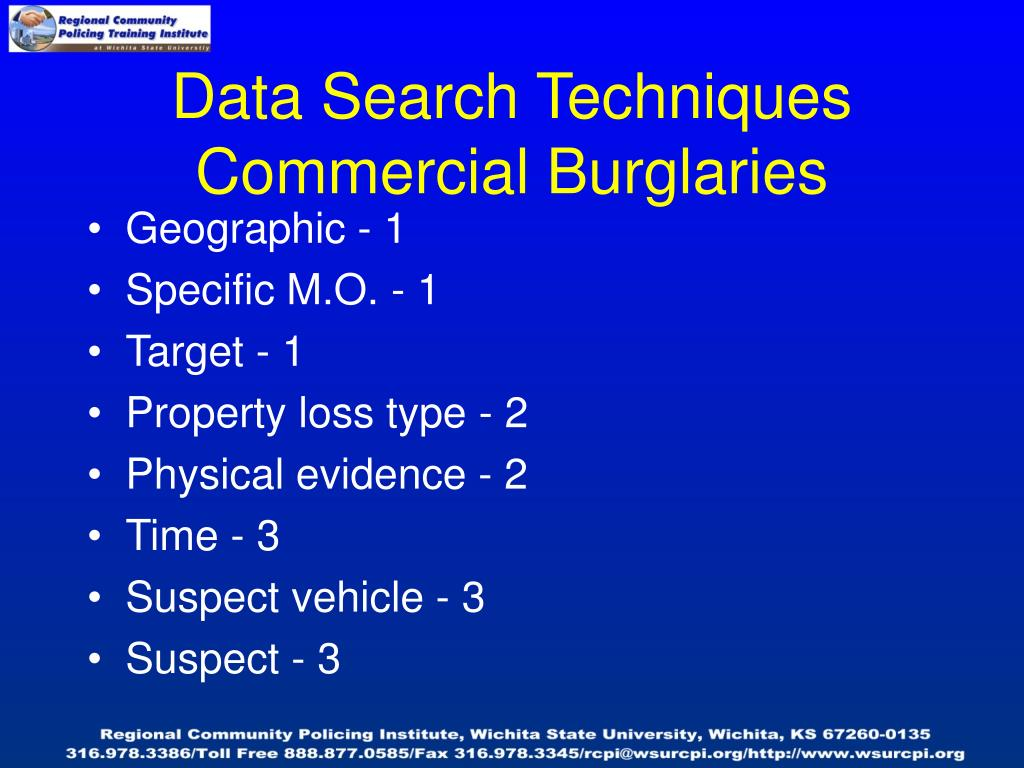 Data Search Techniques Commercial Burglaries