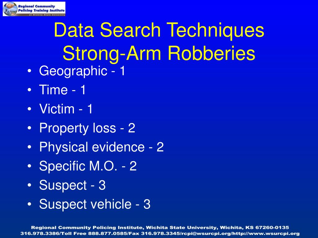 Data Search Techniques Strong-Arm Robberies