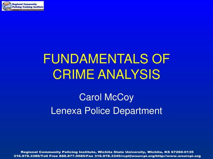 Fundamentals of crime analysis