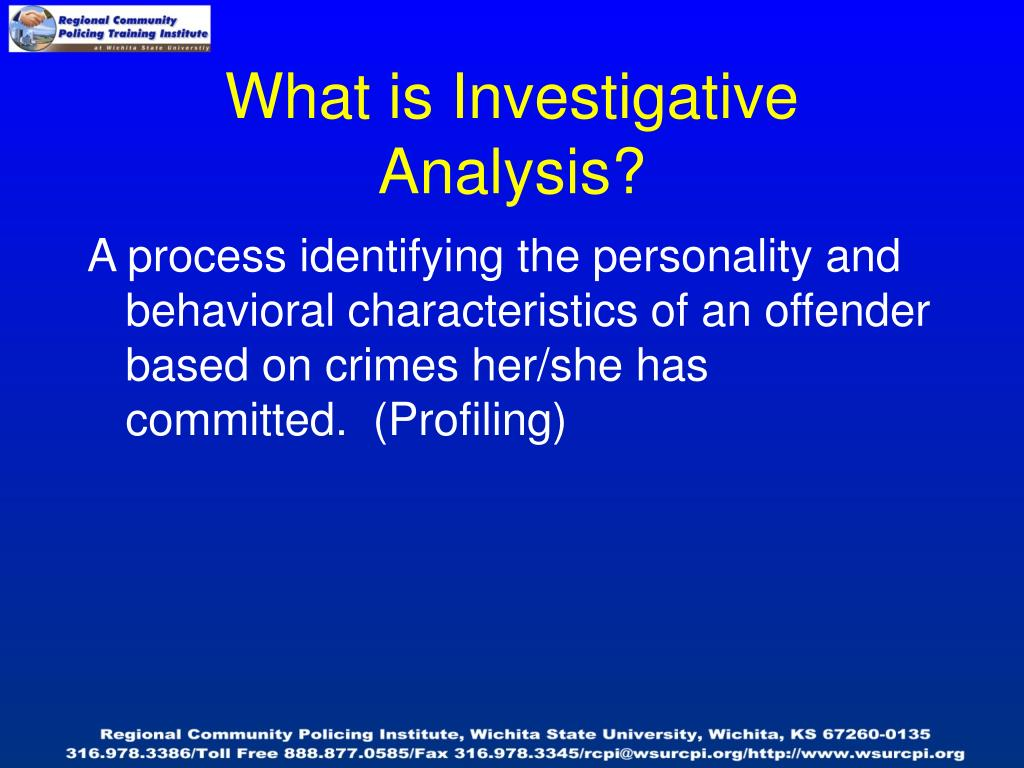 What is Investigative Analysis?