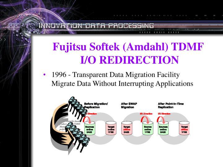 Fujitsu Softek (Amdahl) TDMF