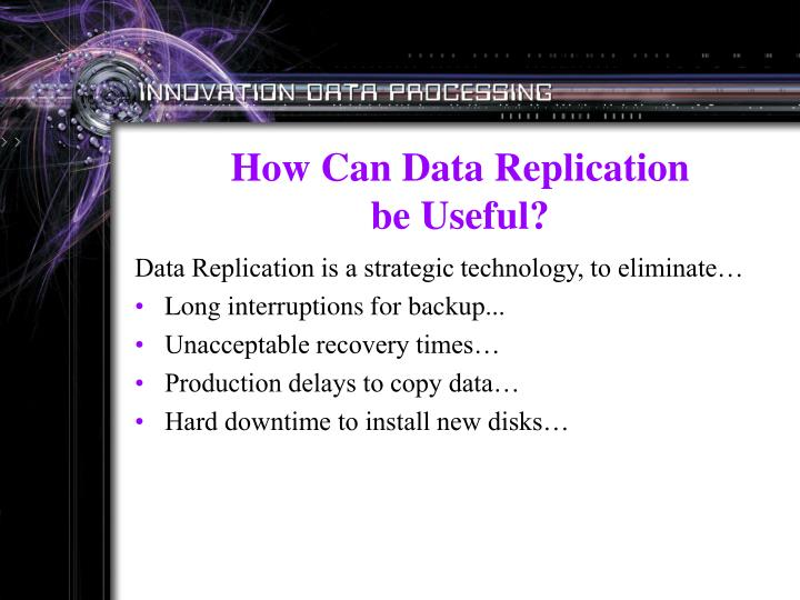 How Can Data Replication