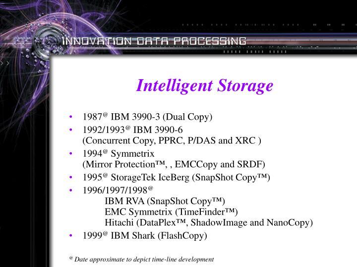 Intelligent Storage