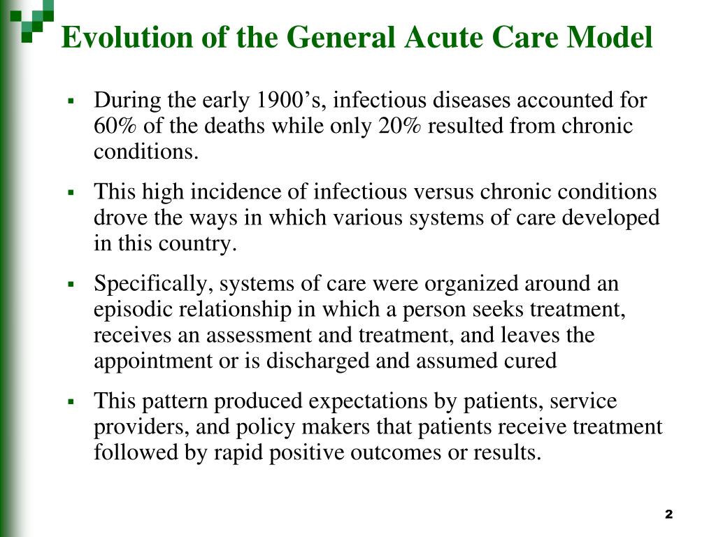 Evolution of the General Acute Care Model