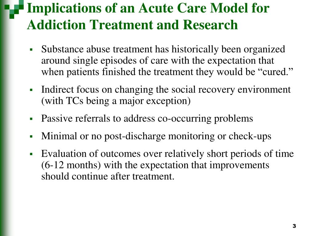 Implications of an Acute Care Model for