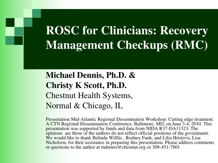 Rosc for clinicians recovery management checkups rmc
