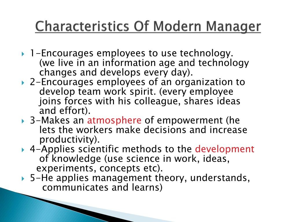 Characteristics Of Modern Manager