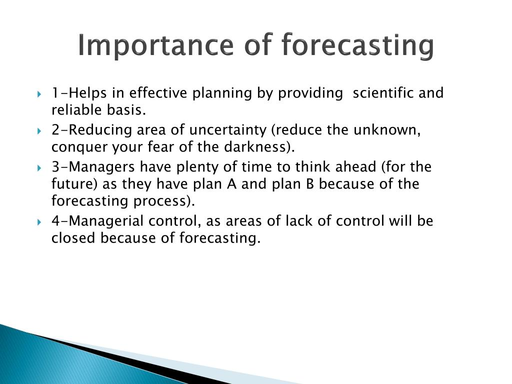 Importance of forecasting