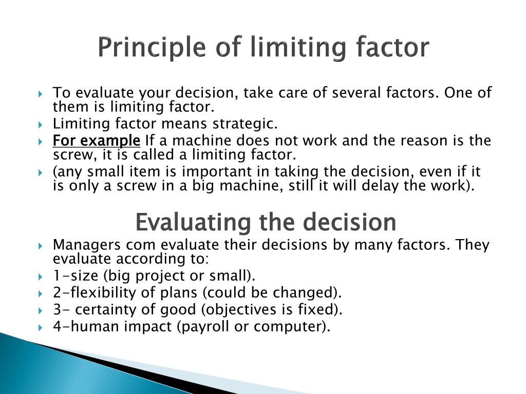 Principle of limiting factor