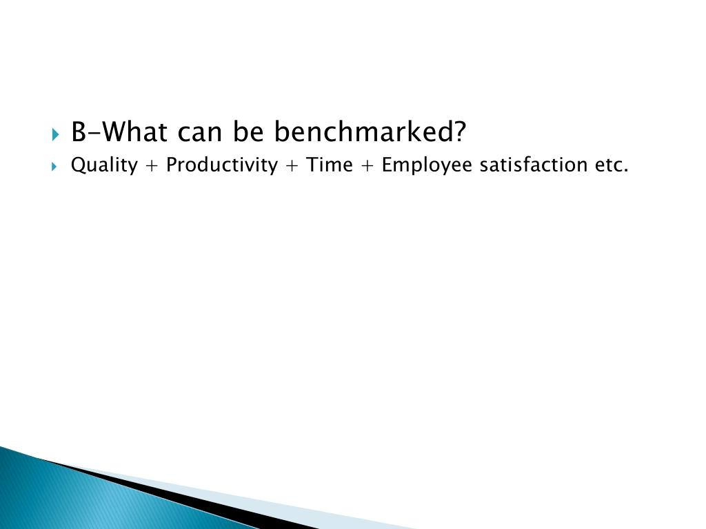 B-What can be benchmarked?