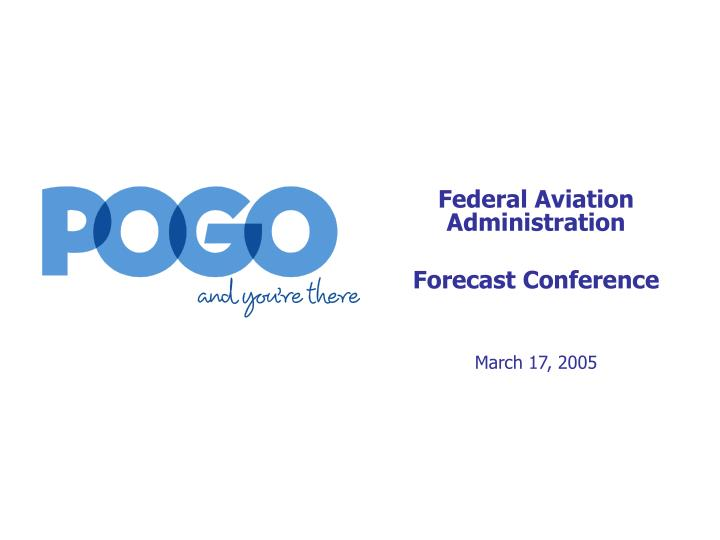 Federal aviation administration forecast conference march 17 2005