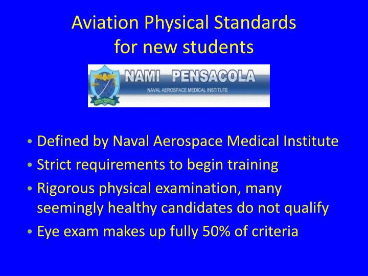 Aviation physical standards for new students