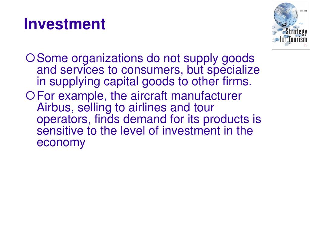Some organizations do not supply goods and services to consumers, but specialize in supplying capital goods to other firms.