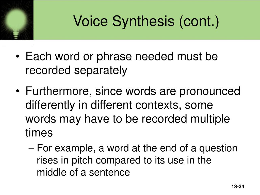 Voice Synthesis (cont.)