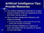 artificial intelligence tips provide memories
