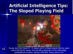 artificial intelligence tips the sloped playing field35