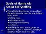goals of game ai assist storytelling