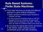 rule based systems finite state machines