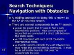 search techniques navigation with obstacles61