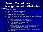 search techniques navigation with obstacles63