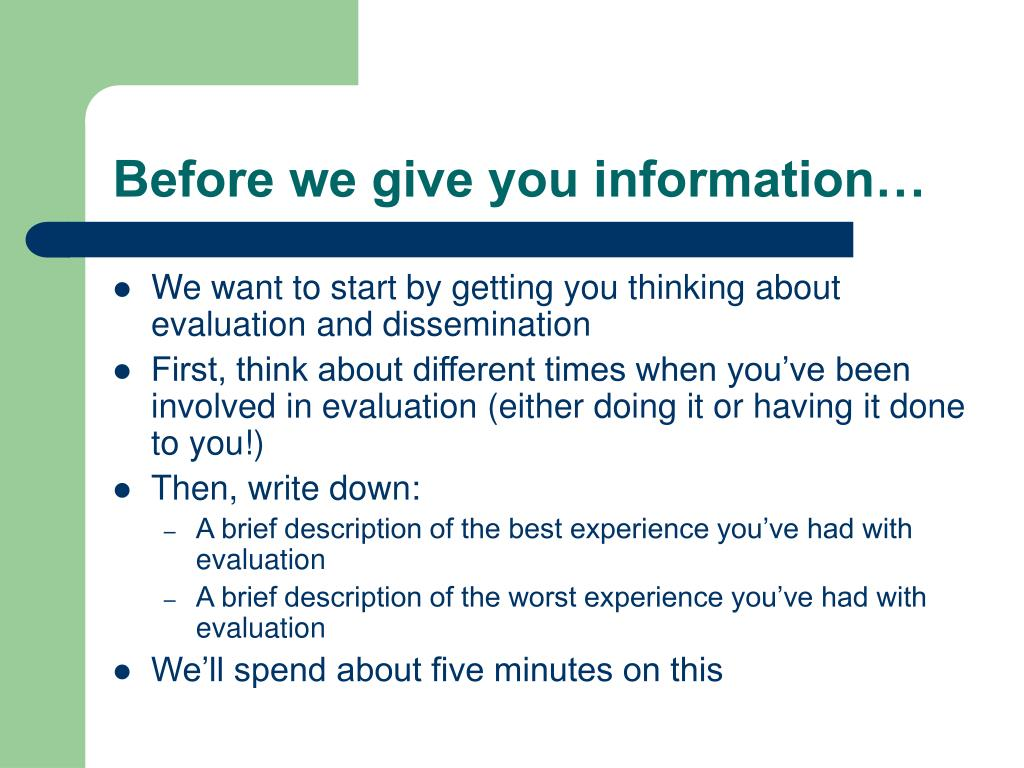 Before we give you information…