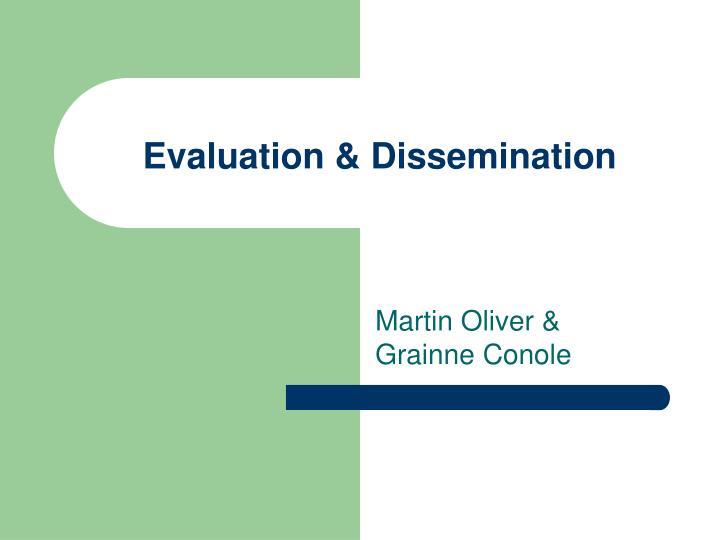 Evaluation dissemination