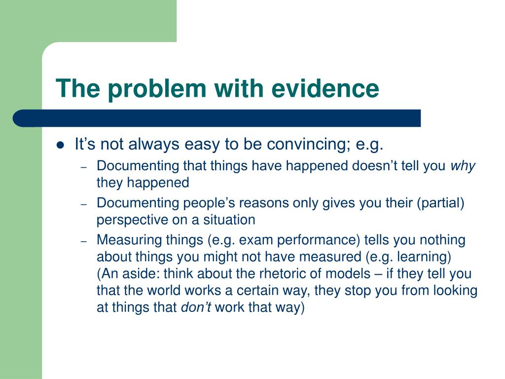 The problem with evidence