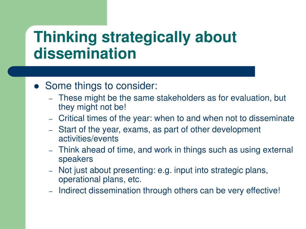 Thinking strategically about dissemination