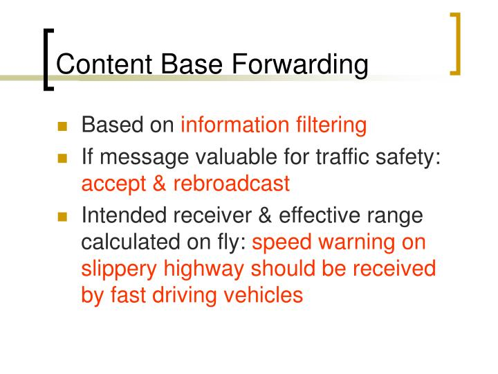 Content Base Forwarding