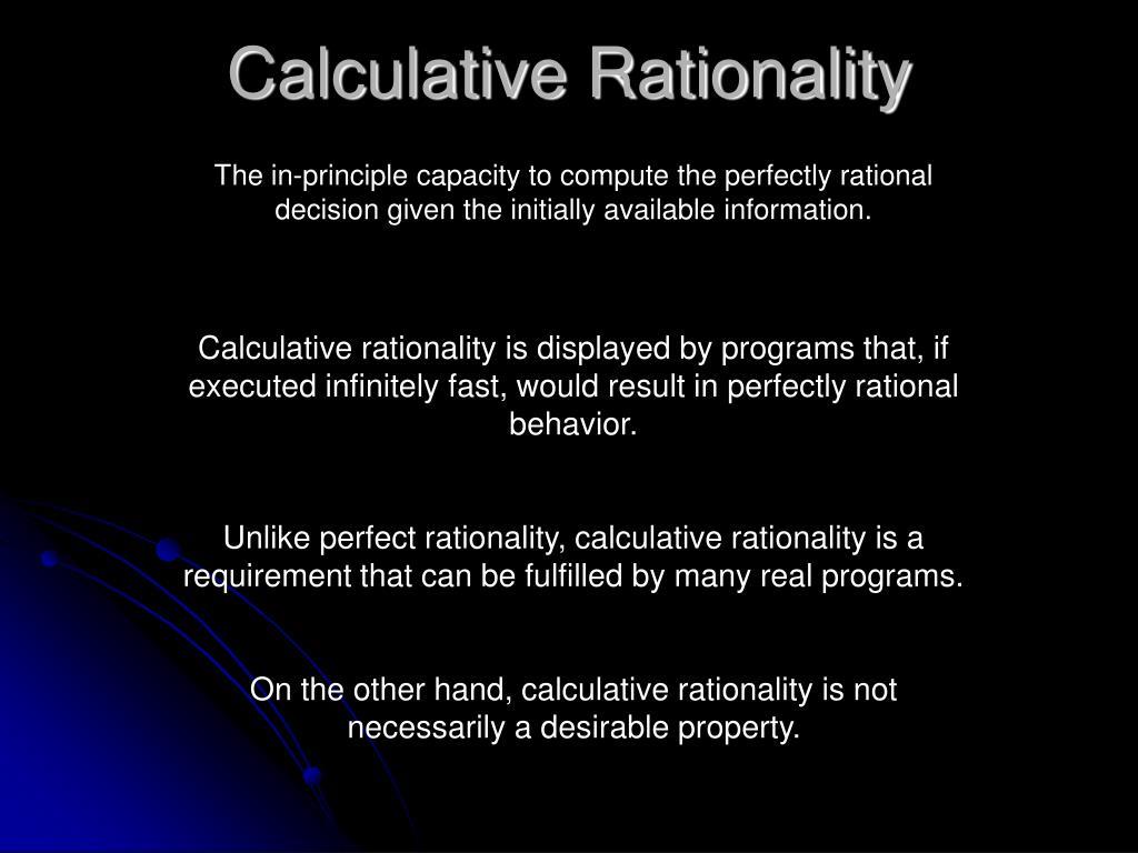 Calculative Rationality
