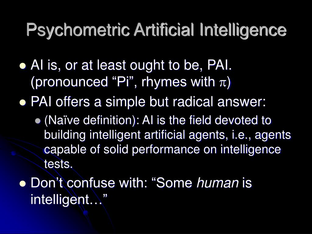Psychometric Artificial Intelligence