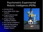 psychometric experimental robotic intelligence peri