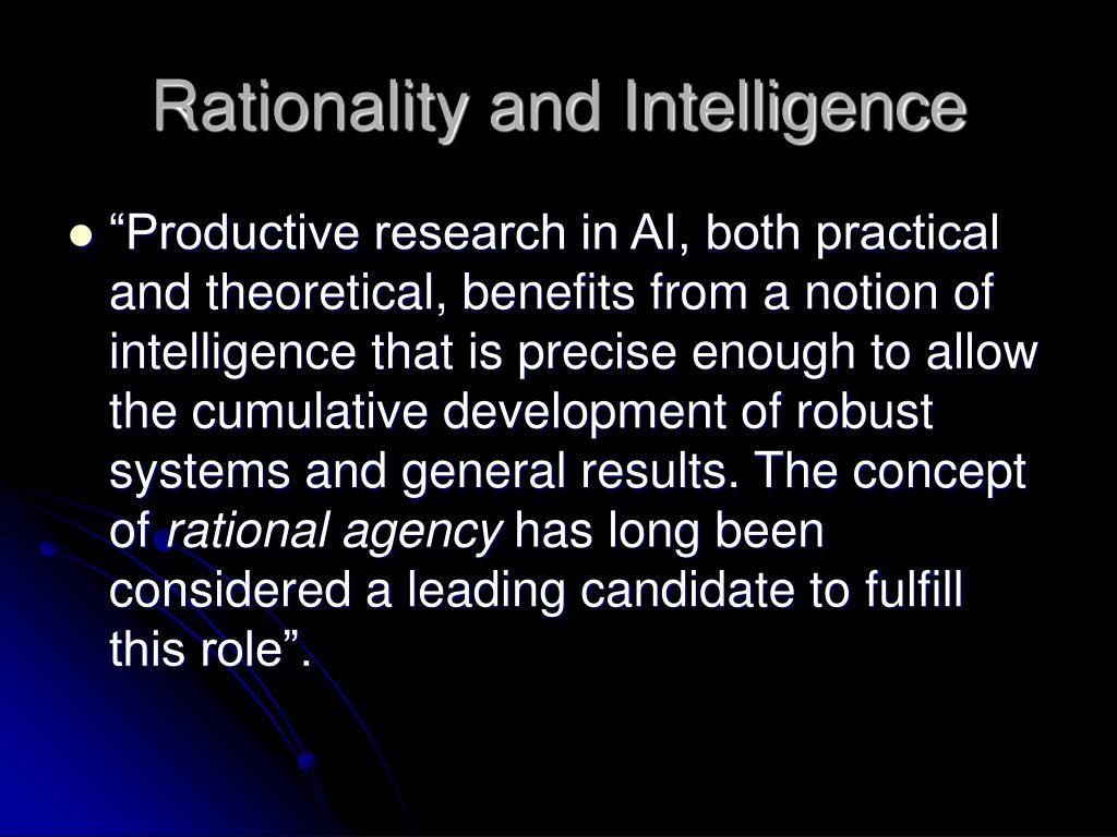 Rationality and Intelligence