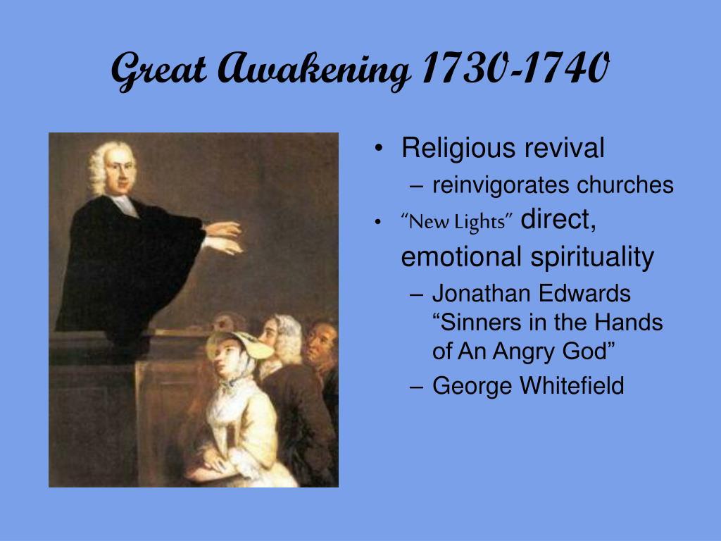 Great Awakening 1730-1740