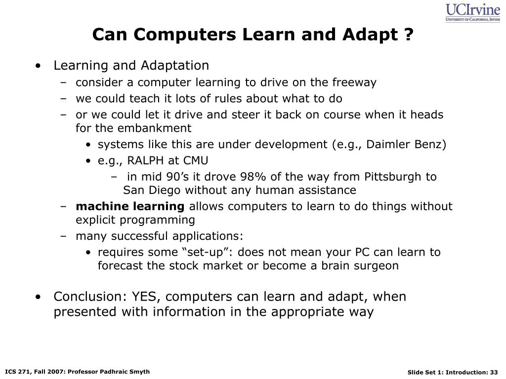 Can Computers Learn and Adapt ?