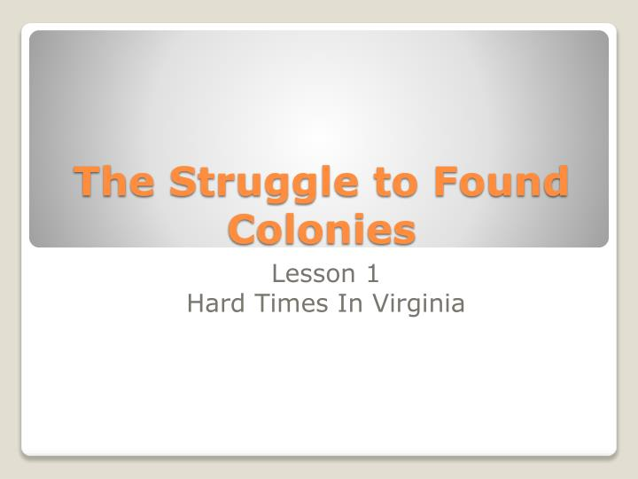 the struggle to found colonies n.