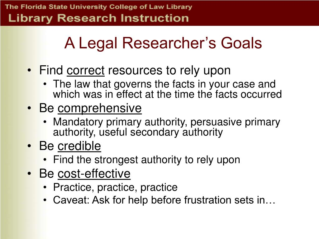 A Legal Researcher's Goals