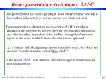better presentation techniques 2afc