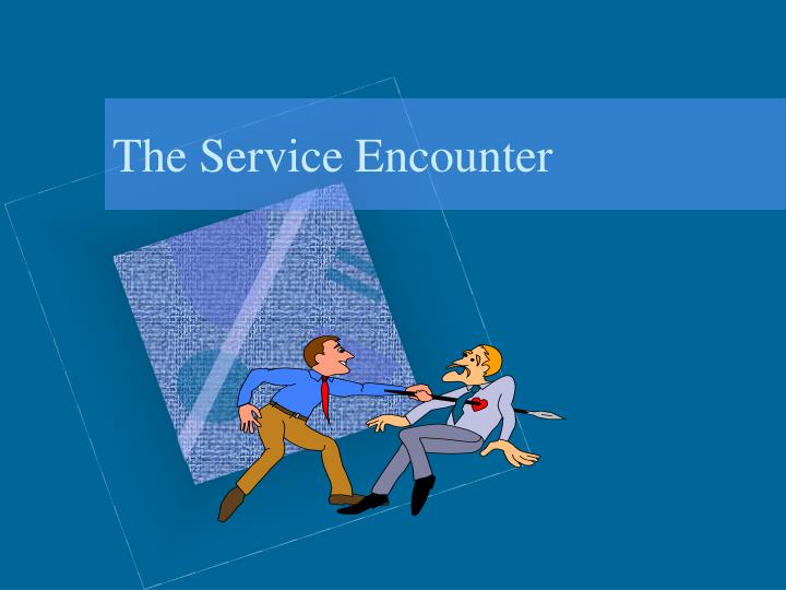 the service encounter n.