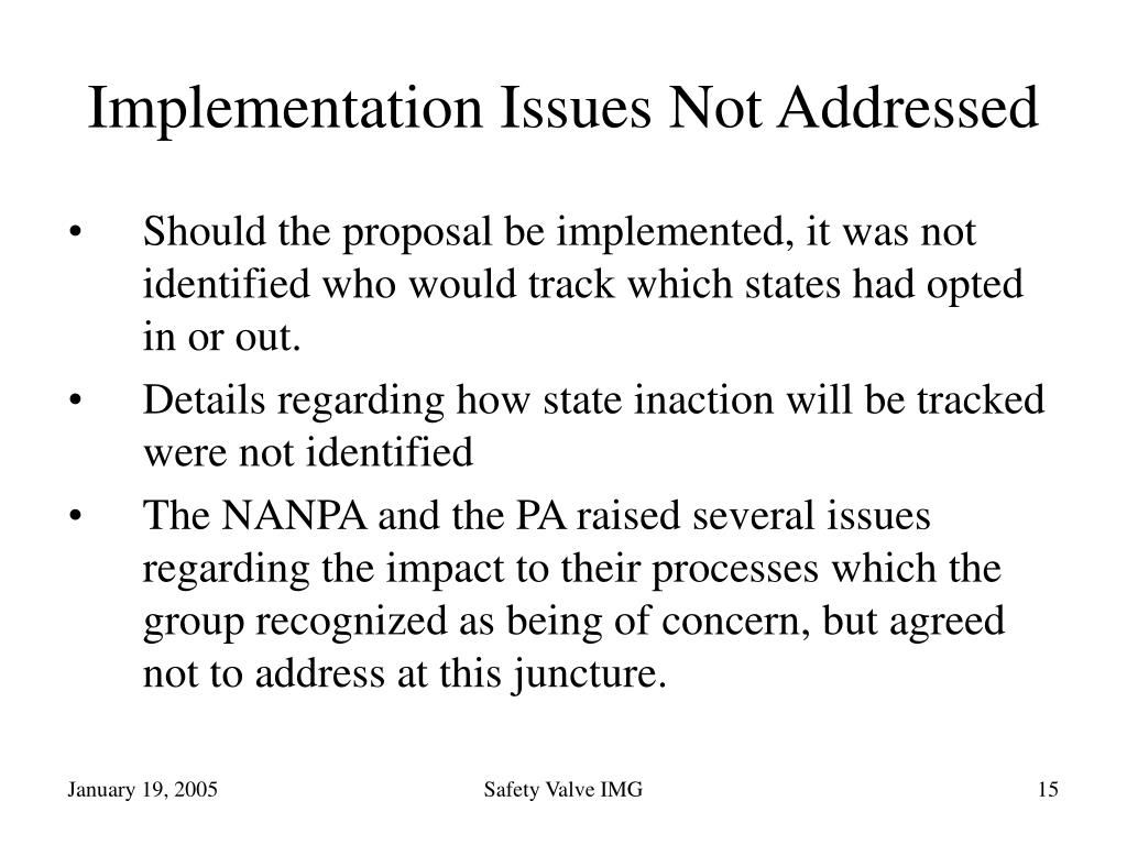 Implementation Issues Not Addressed