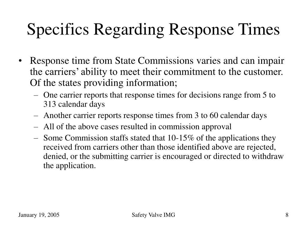Specifics Regarding Response Times