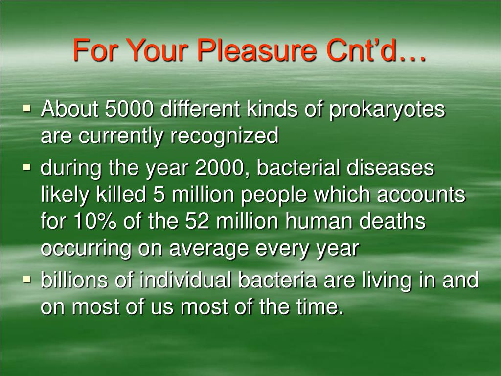 For Your Pleasure Cnt'd…