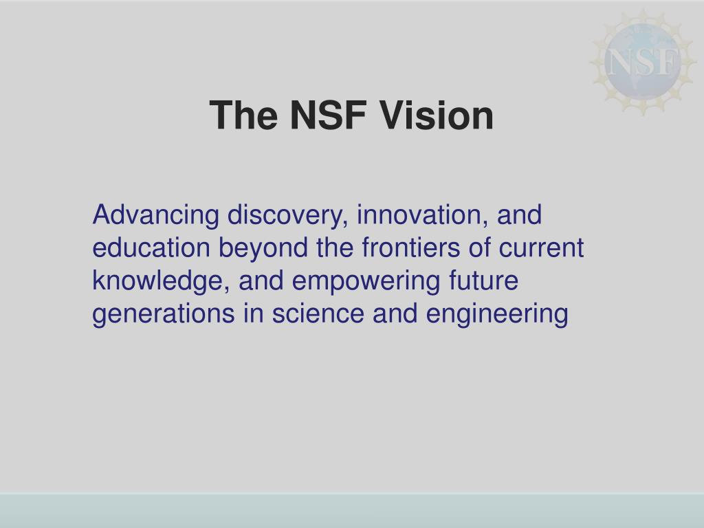 The NSF Vision