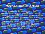 mechanisms of action11
