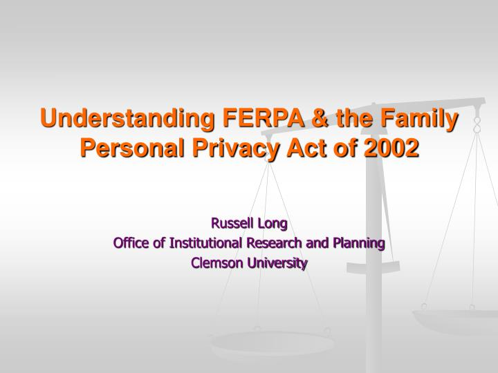 understanding ferpa the family personal privacy act of 2002 n.