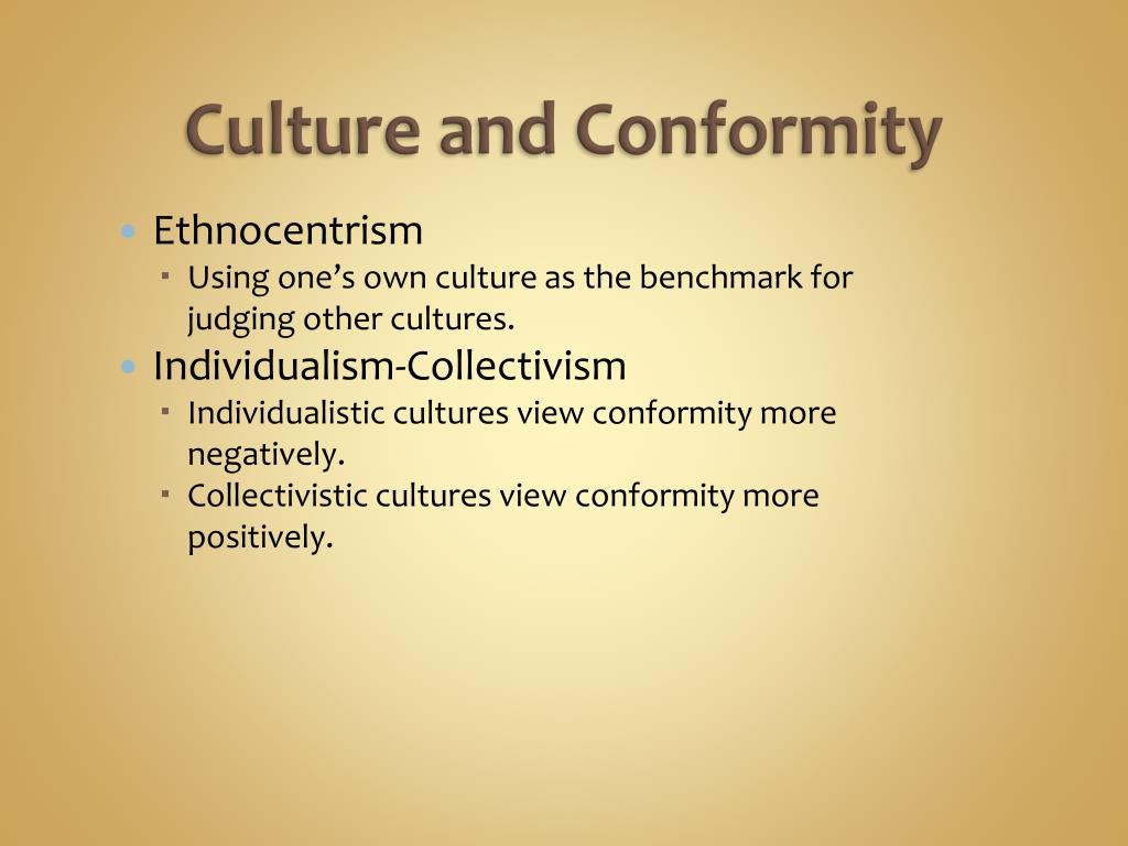Culture and Conformity