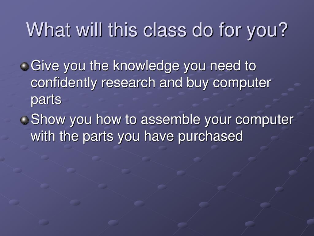What will this class do for you?