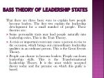 bass theory of leadership states