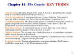 chapter 14 the courts key terms